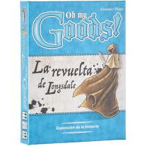OH MY GOODS! EXPANSION LA REVUELTA DE LONGSDALE