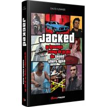 JACKED: LA HISTORIA FUERA DE LA LEY DE GRAND THEFT