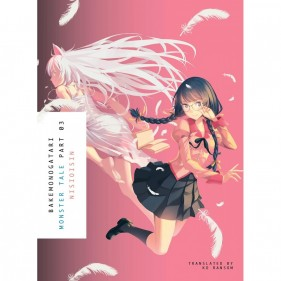 BAKEMONOGATARI 03 (LIGHT NOVEL) (INGLES - ENGLISH)