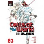 CELLS AT WORK! CODE BLACK 03 (INGLES - ENGLISH)