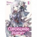 CLOCKWORK PLANET 01 (INGLES - ENGLISH)