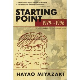 HAYAO MIYAZAKI: STARTING POINT 1979-1996 (INGLES - ENGLISH)