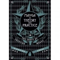 MANGA IN THEORY AND PRACTICE (INGLES - ENGLISH)