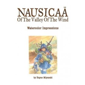THE ART OF NAUSICAA OF THE VALLEY OF THE WIND: WATERCOLOR IMPRESSIONS (INGLES - ENGLISH)