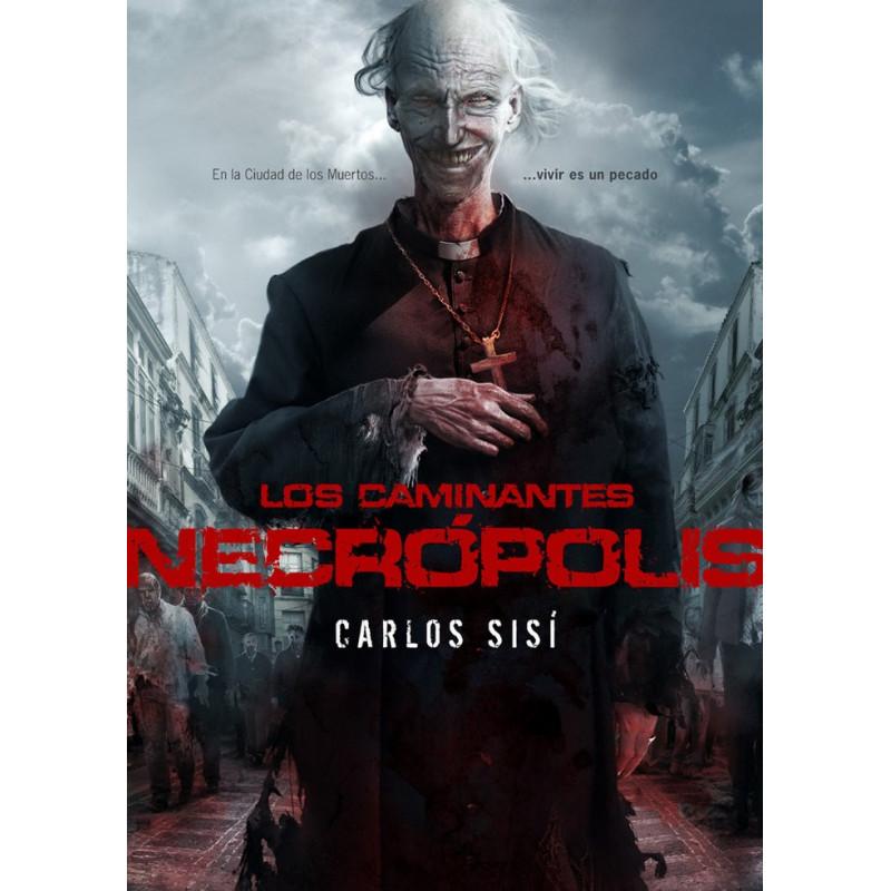 LOS CAMINANTES: NECROPOLIS - SEMINUEVO