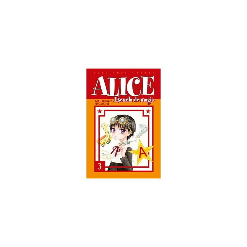 ALICE ESCUELA DE MAGIA 03 - SEMINUEVO