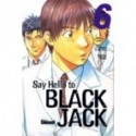 SAY HELLO TO BLACK JACK 06 - SEMINUEVO