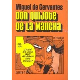 DON QUIJOTE DE LA MANCHA (EL MANGA) - SEMINUEVO
