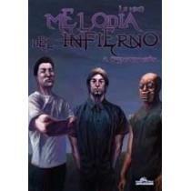 MELODIA DEL INFIERNO 02 - SEMINUEVO