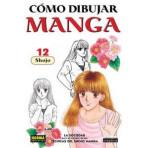 COMO DIBUJAR MANGA 12 - SEMINUEVO