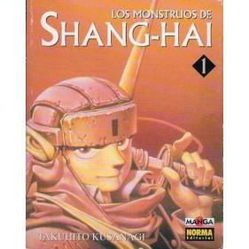 LOS MONSTRUOS DE SHANG-HAI 01 - SEMINUEVO