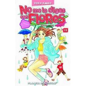 NO ME LO DIGAS CON FLORES TOMO 11 - SEMINUEVO