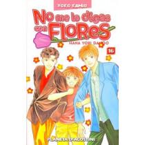 NO ME LO DIGAS CON FLORES TOMO 16 - SEMINUEVO