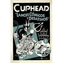 CUPHEAD 01 LANCES COMICOS Y DESATINOS