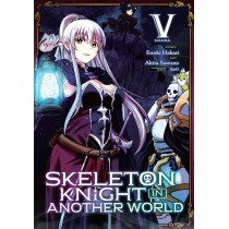 SKELETON KNIGHT IN ANOTHER WORLD 05 (INGLES - ENGLISH)
