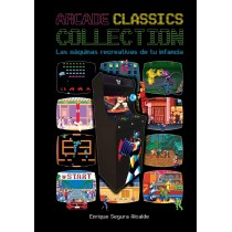 ARCADE CLASSICS COLLECTION: LAS MAQUINAS RECREATIVAS DE TU INFANCIA