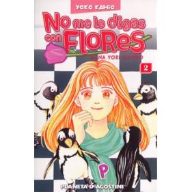 NO ME LO DIGAS CON FLORES TOMO 02
