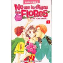 NO ME LO DIGAS CON FLORES TOMO 01 (SEMINUEVO)