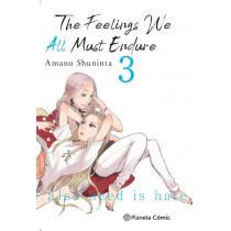 THE FEELINGS WE ALL MUST ENDURE 03
