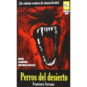 PERROS DEL DESIERTO (NOVELA) (SEMINUEVO)