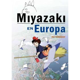 MIYAZAKI EN EUROPA. LA INFLUENCIA DE LA CULTURA EU