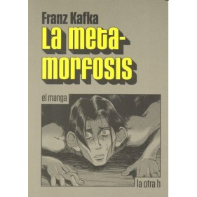 LA METAMORFOSIS (EL MANGA)