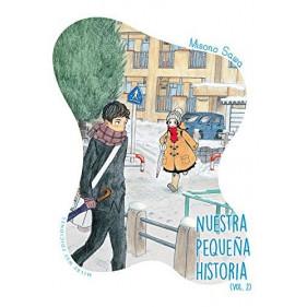 NUESTRA PEQUEÑA HISTORIA 02